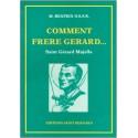 Comment Frère Gérard
