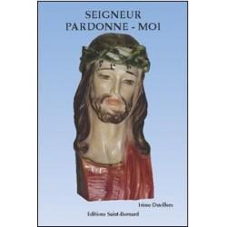 Livret de neuvaine Seigneur pardonne-moi - éditions Saint Bernard