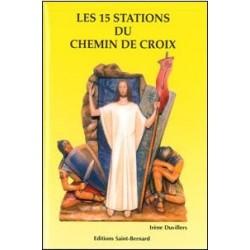 Les 15 stations du Chemin de croix - éditions Saint Bernard