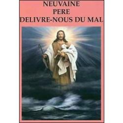 Neuvaine Père delivre-nous du mal