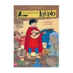 Les aventures de Loupio Vol.3: L'Auberge et autres récits.