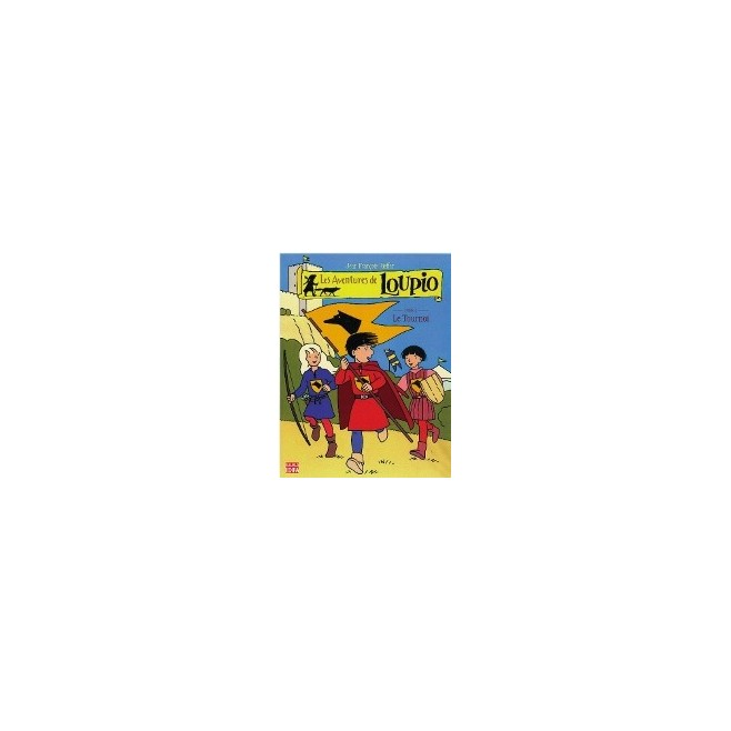 Les aventures de Loupio Vol.4 - Edition Mame Edifa