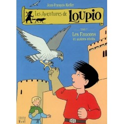 Les aventures de Loupio Vol.7: Les faucons.