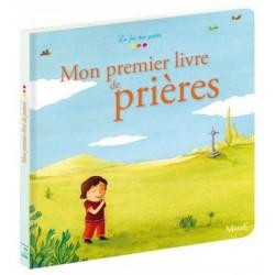 Mon premier livre de prières - Editions Mame