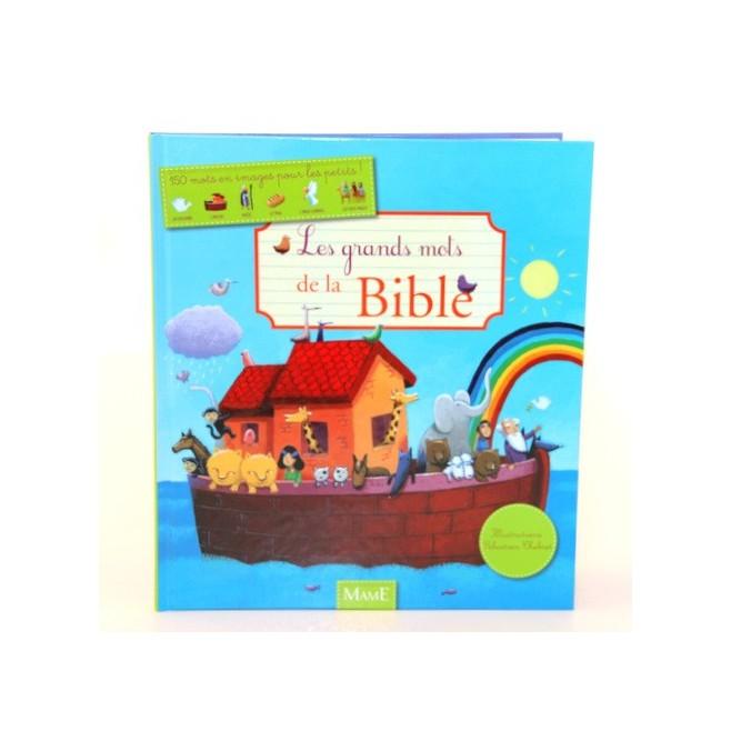 Les grands mots de la Bible - Editions Mame