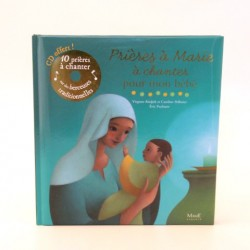 Prières à Marie à chanter pour mon bébé - Edition Mame