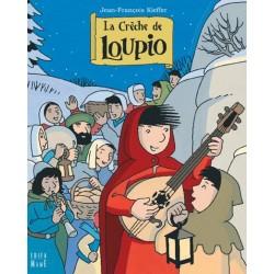La crèche de Loupio - Edition Mame Edifa