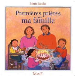 Premières prières pour ma famille - Editions Mame