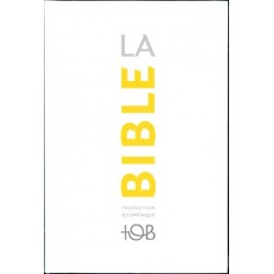 La nouvelle Bible TOB (brochée) : Traduction oecuménique