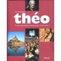Nouveau Théo - Encyclopédie catholique pour tous
