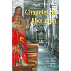 Le chapelet de libération - Régis et Maïsa Castro