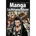 Manga La Métamorphose - Edition BLF Europe