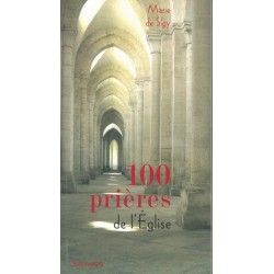 100 Prières de l'Eglise, Marie de Signy - Ed Salvator.