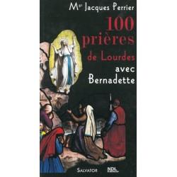 100 Prières de Lourdes, Mgr Jacques perrier - Ed Salvator.
