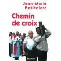 Chemin de Croix, Jean Marie Petitclerc - Ed. Salvator