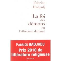 La foi des démons Fabrice Hadjadj -Ed.Salvator