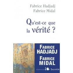 Qu'est ce que la vérité? Fabrice Hadjadj -Ed.Salvator