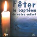 CD : Féter le baptême de notre enfant