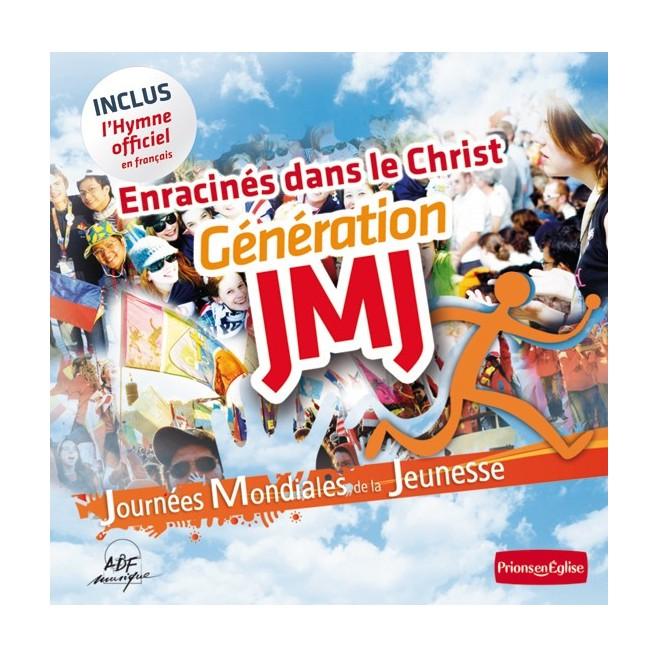 CD : Enracinés dans le Christ - génération JMJ
