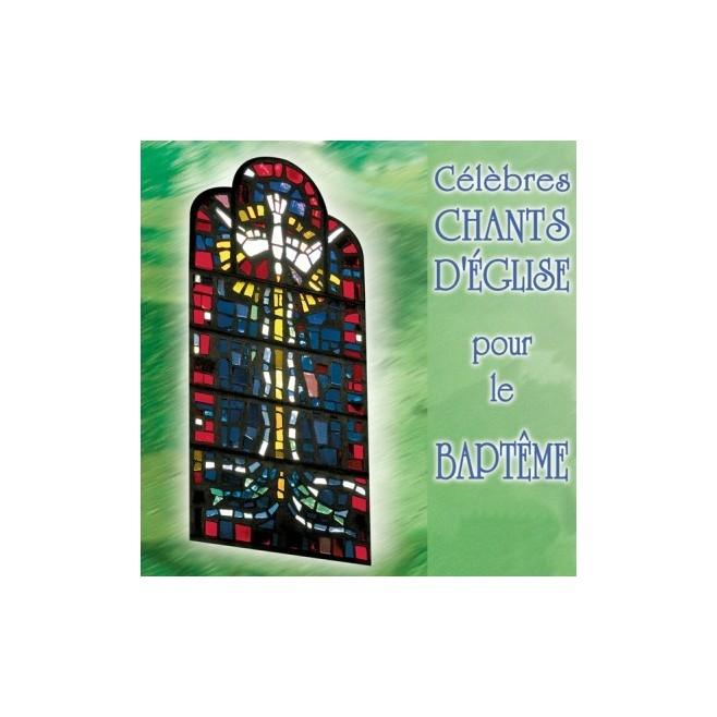 """CD : """"Célèbres chants d'Eglise pour le baptême"""""""