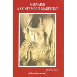 Neuvaine à Sainte Marie Madeleine - editions st bernard