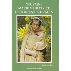 Neuvaine à Marie médiatrice de toutes les graces
