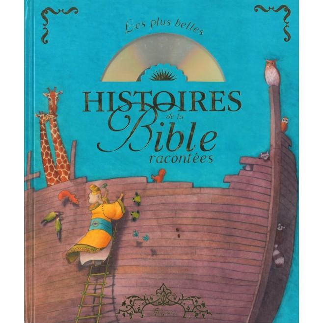 Les plus belles histoires de la Bible racontées - Mame