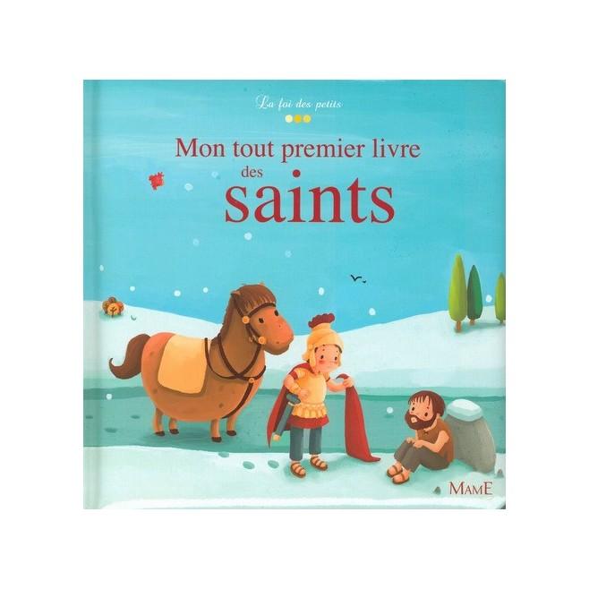 Mon tout premier livre des Saints - mame