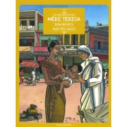 Les chercheurs de Dieu - Tome 1 - Mere Teresa