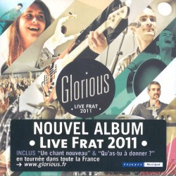 CD : Glorious - Live Frat 2011