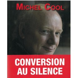 Conversion au silence - Michel Cool -Ed. Salvator