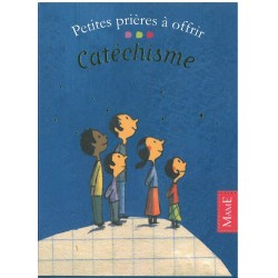 """Petites prières à offrir """"Catéchisme"""" - Mame"""