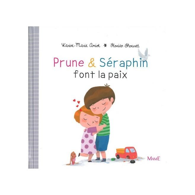 Prune et Seraphin font la Paix- Ed. Mame
