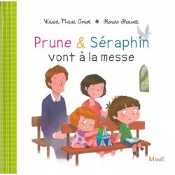 Prune et Seraphin vont à la Messe - Ed. Mame