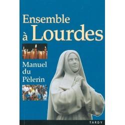 Ensemble à Lourdes, Manuel du Pélerin - Tardy
