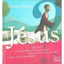 Jésus - Charles Delhez - Mame