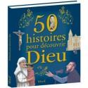 50 histoires pour découvrir Dieu - Mame