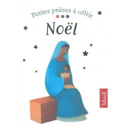 "Petites prières à offrir ""Noël"" - Mame"