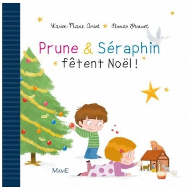 Prune et Seraphin fêtent Noël - Ed. Mame