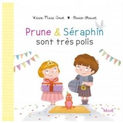 Prune et Seraphin sont très polis - Ed. Mame