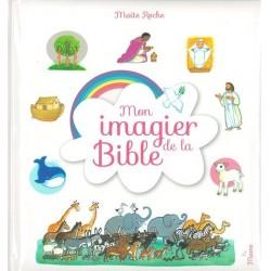 Mon imagier de la Bible - Maité Roche - Mame