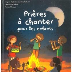 Prières à chanter pour les enfants - Edition Mame