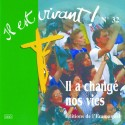 CD Il est vivant ! Il a changé nos vies - Éditions de l'Emmanuel