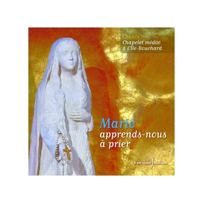 CD ële Bouchard - ÇMarie, apprend-nous à prierÈ - Éditions de l'Emmanuel