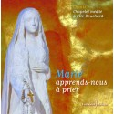 CD ële Bouchard - Marie, apprend-nous à prier - Éditions de l'Emmanuel