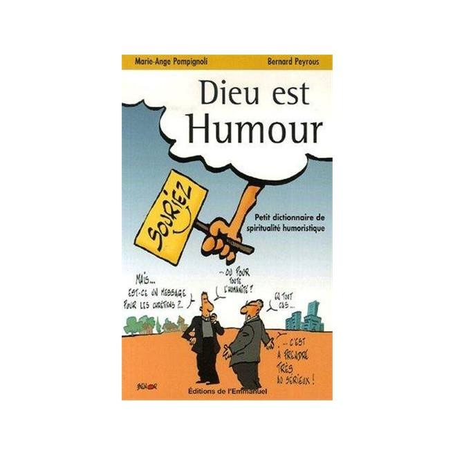 Dieu est humour - Petit dictionnaire de spiritualité humoristique - Éditions de l'Emmanuel