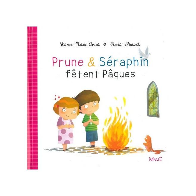 Prune et Seraphin fêtent Pâques - Ed. Mame
