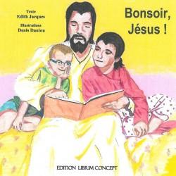 Bonsoir Jésus ! - Librim Concept