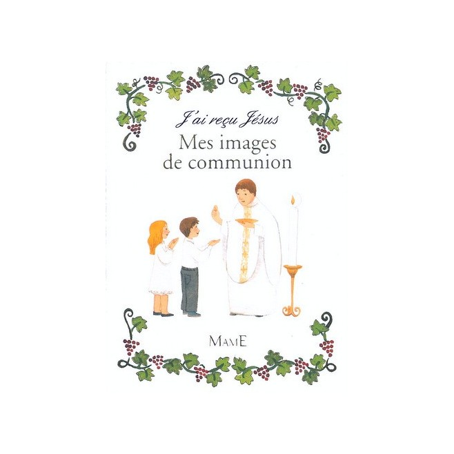 Mes images de communion - Ed. Mame