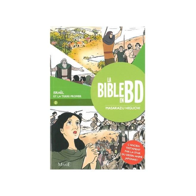 La Bible en BD T2 Israël et la terre promise - Masakazu Higuchi - Mame